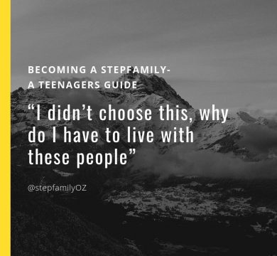 Becoming a Stepfamily- A Teenagers guide